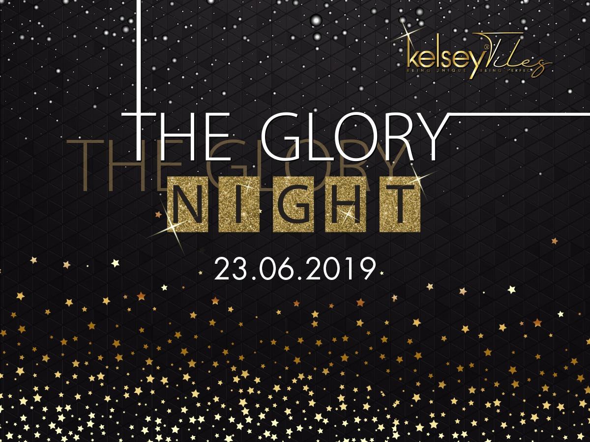 """KELSEY TILES VÀ SỰ KIỆN """"THE GLORY NIGHT"""""""